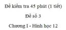 Đề kiểm tra 45 phút (1 tiết) - Đề số 3 - Chương I - Hình học 12