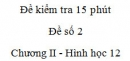 Đề kiểm tra 15 phút - Đề số 2 - Chương II - Hình học 12