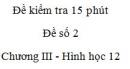Đề kiểm tra 15 phút - Đề số 2 - Chương III - Hình học 12