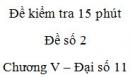 Đề kiểm tra 15 phút - Đề số 2 - Chương 5 - Đại số và Giải tích 11