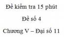 Đề kiểm tra 15 phút - Đề số 4 - Chương 5 - Đại số và Giải tích 11