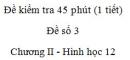 Đề kiểm tra 45 phút (1 tiết) - Đề số 3 - Chương II - Hình học 12