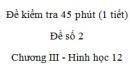 Đề kiểm tra 45 phút (1 tiết) - Đề số 2 - Chương III - Hình học 12