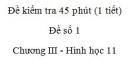 Đề kiểm tra 45 phút (1 tiết) - Đề số 1 - Chương 3 - Hình học 11