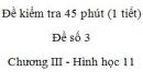 Đề kiểm tra 45 phút (1 tiết) - Đề số 3 - Chương 3 - Hình học 11