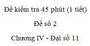 Đề kiểm tra 45 phút (1 tiết) - Đề số 2 - Chương 4 - Đại số  và Giải tích 11