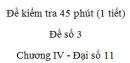 Đề kiểm tra 45 phút (1 tiết) - Đề số 3 - Chương IV - Đại số và Giải tích 11