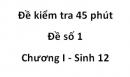 Đề kiểm tra 45 phút - Đề số 1 - Chương I - Sinh 12