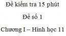 Đề kiểm tra 15 phút - Đề số 1 - Chương 1 - Hình học 11