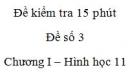 Đề kiểm tra 15 phút - Đề số 3 - Chương 1 - Hình học 11