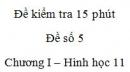 Đề kiểm tra 15 phút - Đề số 5 - Chương 1 - Hình học 11