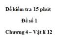 Đề kiểm tra 15 phút - Đề số 1 - Chương 4 - Vật lý 12