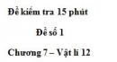 Đề kiểm tra 15 phút - Đề số 1 - Chương 7 - Vật lý 12