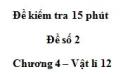 Đề kiểm tra 15 phút - Đề số 2 - Chương 4 - Vật lý 12