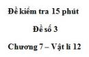 Đề kiểm tra 15 phút - Đề số 3 - Chương 7 - Vật lý 12
