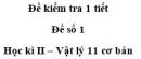 Đề số 5 - Đề kiểm tra học kì 2 - Vật lí 11