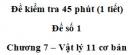 Đề kiểm tra 45 phút (1 tiết) – Chương 7 – Đề số 1 – Vật lý 11