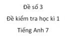 Đề số 3 - Đề kiểm tra học kì 1 - Tiếng Anh 7 mới