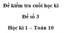Đề số 3 – Đề kiểm tra học kì 1 – Toán 10