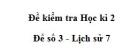 Đề số 3 - Đề thi học kì 2 - Lịch sử 7