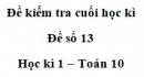 Đề số 13 – Đề kiểm tra học kì 1 – Toán 10