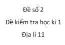 Đề số 2 - Đề kiểm tra học kì 1 (Đề thi học kì 1) – Địa lí 11