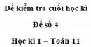 Đề số 4 – Đề kiểm tra học kì 1 – Toán 11