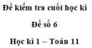 Đề số 6 – Đề kiểm tra học kì 1 – Toán 11