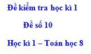 Đề số 10 - Đề kiểm tra học kì 1 - Toán 8