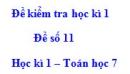 Đề số 11 - Đề kiểm tra học kì 1 - Toán 7
