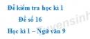 Đề số 16 - Đề kiểm tra học kì 1 (Đề thi học kì 1) - Ngữ văn 9