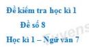 Đề số 8 - Đề kiểm tra học kì 1 (Đề thi học kì 1) - Ngữ văn 7
