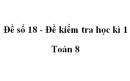 Đề số 18 - Đề kiểm tra học kì 1 - Toán 8