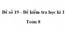 Đề số 19 - Đề kiểm tra học kì 1 - Toán 8