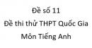 Đề số 11 - Đề thi thử THPT Quốc Gia môn Tiếng Anh