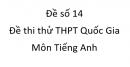 Đề số 14 - Đề thi thử THPT Quốc Gia môn Tiếng Anh