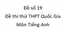 Đề số 19 - Đề thi thử THPT Quốc Gia môn Tiếng Anh