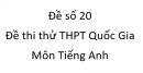 Đề số 20 - Đề thi thử THPT Quốc Gia môn Tiếng Anh
