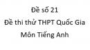 Đề số 21 - Đề thi thử THPT Quốc Gia môn Tiếng Anh