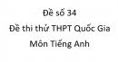 Đề số 34 - Đề thi thử THPT Quốc Gia môn Tiếng Anh