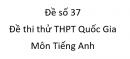 Đề số 37 - Đề thi thử THPT Quốc Gia môn Tiếng Anh