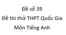 Đề số 39 - Đề thi thử THPT Quốc Gia môn Tiếng Anh
