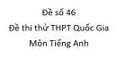 Đề số 46 - Đề thi thử THPT Quốc Gia môn Tiếng Anh