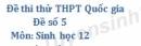 Đề số 5 - Đề thi thử THPT Quốc gia môn Sinh học