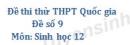 Đề số 9 - Đề thi thử THPT Quốc gia môn Sinh học