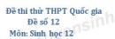 Đề số 12 - Đề thi thử THPT Quốc gia môn Sinh học