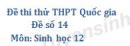 Đề số 14 - Đề thi thử THPT Quốc gia môn Sinh học