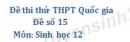 Đề số 15 - Đề thi thử THPT Quốc gia môn Sinh học