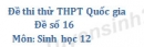 Đề số 16 - Đề thi thử THPT Quốc gia môn Sinh học