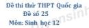 Đề số 25 - Đề thi thử THPT Quốc gia môn Sinh học
